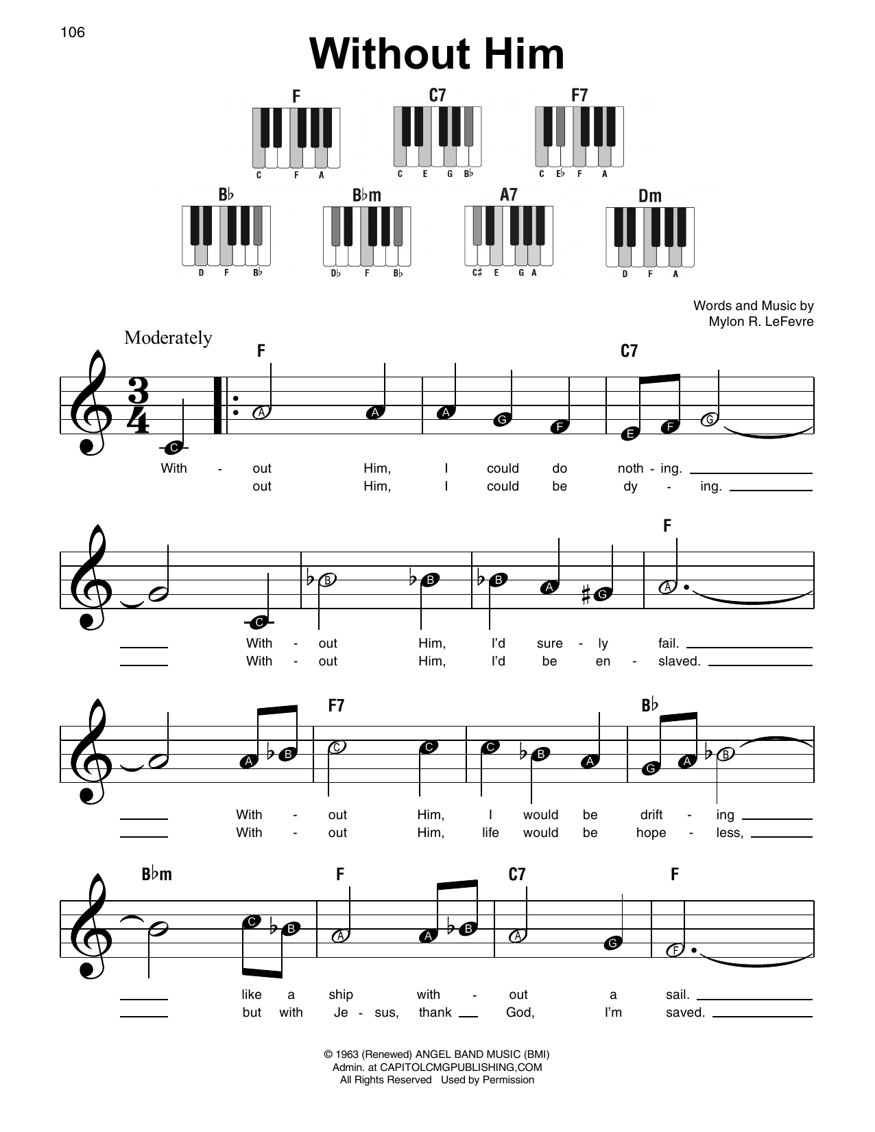 Mylon R. LeFevre Without Him sheet music notes and chords. Download Printable PDF.