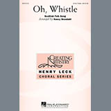 Download or print Nancy Grundahl Oh, Whistle Sheet Music Printable PDF 11-page score for Concert / arranged 3-Part Treble Choir SKU: 290051.