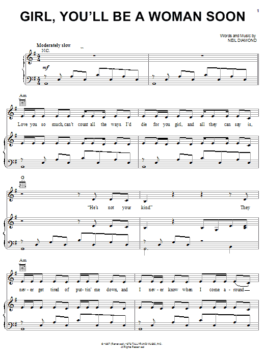 Neil Diamond Girl, You'll Be A Woman Soon sheet music notes and chords. Download Printable PDF.