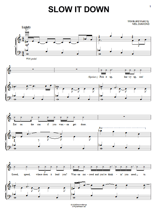 Neil Diamond Slow It Down sheet music notes and chords. Download Printable PDF.