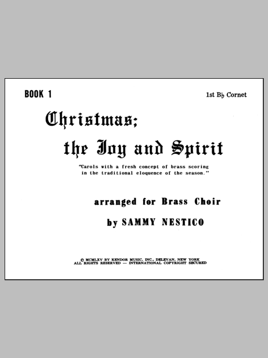 Nestico Christmas; The Joy & Spirit - Book 1/1st Cornet sheet music notes and chords. Download Printable PDF.