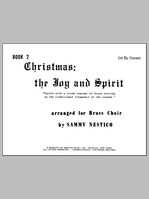 Nestico Christmas; The Joy & Spirit - Book 2/1st Cornet sheet music notes and chords