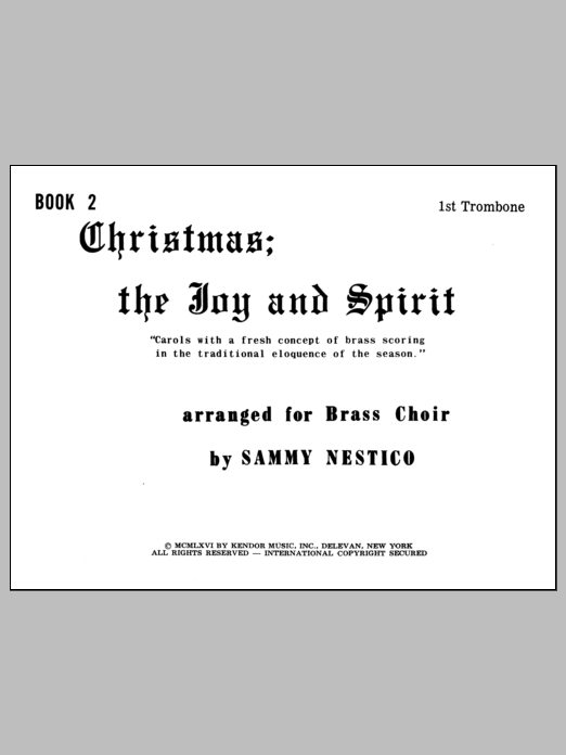 Nestico Christmas; The Joy & Spirit - Book 2/1st Trombone sheet music notes and chords. Download Printable PDF.