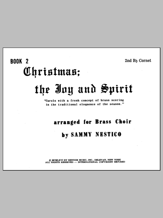 Nestico Christmas; The Joy & Spirit - Book 2/2nd Cornet sheet music notes and chords