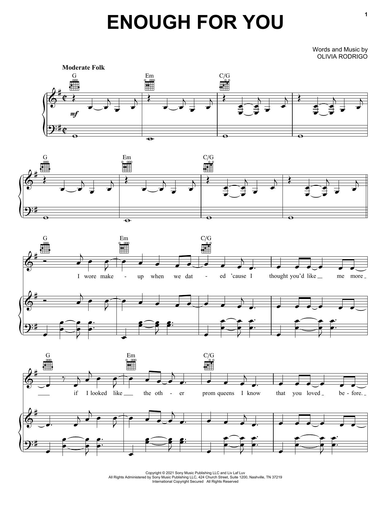 Olivia Rodrigo enough for you sheet music notes and chords. Download Printable PDF.