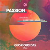 Download or print Passion Glorious Day Sheet Music Printable PDF 7-page score for Christian / arranged Piano, Vocal & Guitar (Right-Hand Melody) SKU: 251688.