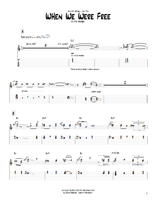 Pat Metheny When We Were Free sheet music notes and chords. Download Printable PDF.