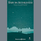 Download or print Patricia Mock Baby In Bethlehem (arr. Richard A. Nichols) Sheet Music Printable PDF 9-page score for Christmas / arranged SATB Choir SKU: 414527.