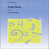 Download or print Patrick Moore Calm River Sheet Music Printable PDF 3-page score for Concert / arranged Percussion Solo SKU: 125061.