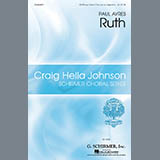 Download or print Paul Ayres Ruth Sheet Music Printable PDF 15-page score for A Cappella / arranged SSATB Choir SKU: 458036.
