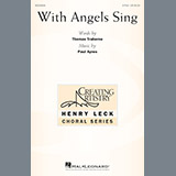 Download or print Paul Ayres With Angels Sing Sheet Music Printable PDF 13-page score for Concert / arranged 2-Part Choir SKU: 198755.