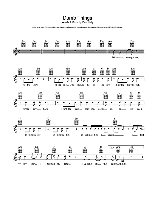 Paul Kelly Dumb Things sheet music notes and chords. Download Printable PDF.