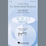 Download or print Paul Langford (I Love You) For Sentimental Reasons Sheet Music Printable PDF 3-page score for Love / arranged SATB Choir SKU: 150499.
