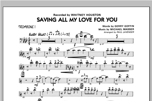 Paul Lavender Saving All My Love For You - Trombone 1 sheet music notes and chords. Download Printable PDF.