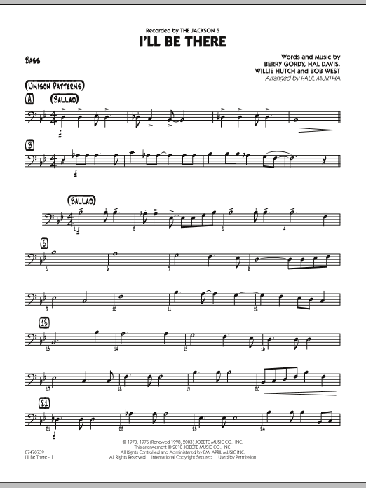 Paul Murtha I'll Be There - Bass sheet music notes and chords. Download Printable PDF.