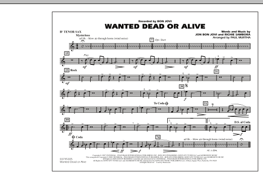 Paul Murtha Wanted Dead or Alive - Bb Tenor Sax sheet music notes and chords. Download Printable PDF.