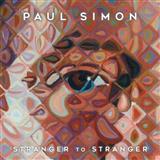 Download or print Paul Simon Stranger To Stranger Sheet Music Printable PDF 7-page score for Folk / arranged Piano, Vocal & Guitar Tab SKU: 124685.