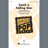 Paul Vance & Lee Pockriss 'Catch A Falling Star (arr. Mac Huff)' 15-page score for Pop / arranged Unison Choir SKU: 407432.