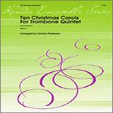 Download or print Pederson Ten Christmas Carols For Trombone Quintet - Bass Trombone Sheet Music Printable PDF 13-page score for Christmas / arranged Brass Ensemble SKU: 124828.