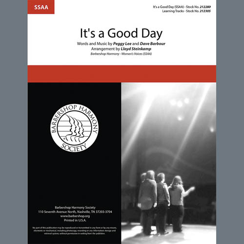 Peggy Lee, It's a Good Day (arr. Lloyd Steinkamp), SSAA