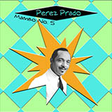 Download or print Perez Prado And His Orchestra Mambo #5 Sheet Music Printable PDF 4-page score for Jazz / arranged Piano Solo SKU: 51532.