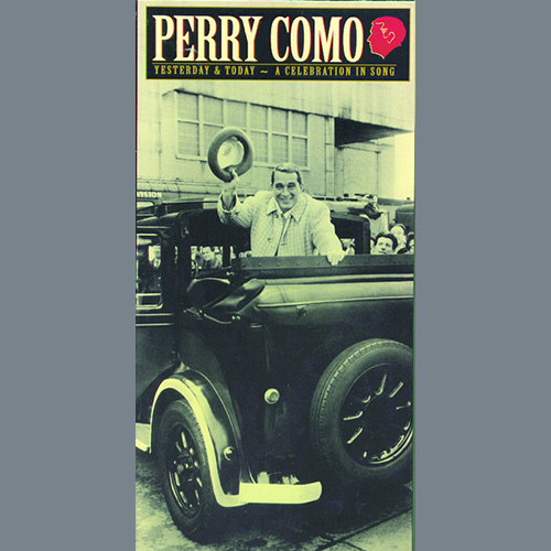 Easily Download Perry Como Printable PDF piano music notes, guitar tabs for Lead Sheet / Fake Book. Transpose or transcribe this score in no time - Learn how to play song progression.
