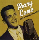 Download or print Perry Como Papa Loves Mambo Sheet Music Printable PDF 6-page score for Pop / arranged Piano, Vocal & Guitar (Right-Hand Melody) SKU: 36250.