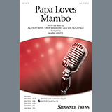 Download or print Perry Como Papa Loves Mambo (arr. Mark Hayes) Sheet Music Printable PDF 11-page score for Pop / arranged SSA Choir SKU: 435178.