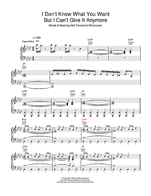 Pet Shop Boys I Don't Know What You Want But I Can't Give It Anymore sheet music notes and chords. Download Printable PDF.