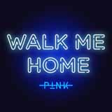 Download or print Pink Walk Me Home Sheet Music Printable PDF 5-page score for Pop / arranged Big Note Piano SKU: 429613.