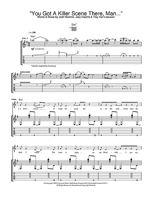 Queens Of The Stone Age You Got A Killer Scene There, Man sheet music notes and chords. Download Printable PDF.