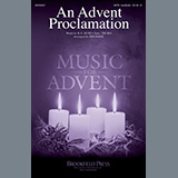 Download or print R.G. Huff An Advent Proclamation (arr. Jon Paige) Sheet Music Printable PDF 11-page score for Advent / arranged SATB Choir SKU: 450431.
