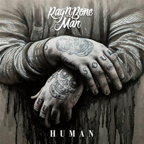 Easily Download Rag 'n' Bone Man Printable PDF piano music notes, guitar tabs for Piano, Vocal & Guitar (Right-Hand Melody). Transpose or transcribe this score in no time - Learn how to play song progression.