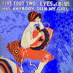 Five Foot Two, Eyes Of Blue (Has Any