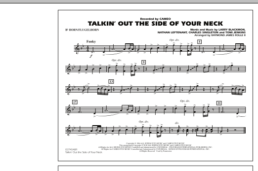 Raymond James Rolle II Talkin' Out The Side Of Your Neck - Bb Horn/Flugelhorn sheet music notes and chords. Download Printable PDF.