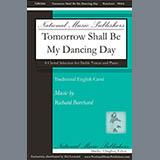 Download or print Richard Burchard Tomorrow Shall Be My Dancing Day Sheet Music Printable PDF 10-page score for Sacred / arranged SSAA Choir SKU: 430997.