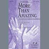 Download Richard Kingsmore 'More Than Amazing' Printable PDF 10-page score for Sacred / arranged SATB Choir SKU: 79262.
