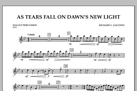 Richard L. Saucedo As Tears Fall on Dawn's New Light - Mallet Percussion sheet music notes and chords. Download Printable PDF.