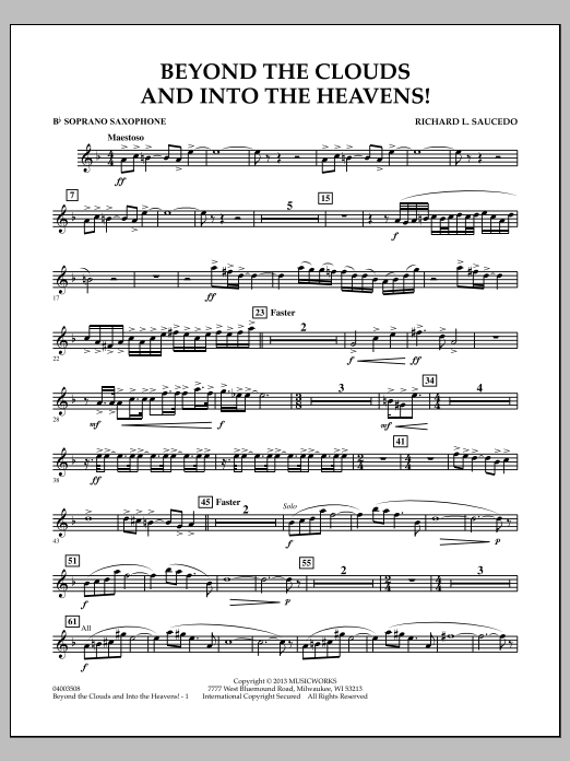 Richard L. Saucedo Beyond the Clouds and Into the Heavens! - Bb Soprano Saxophone sheet music notes and chords. Download Printable PDF.