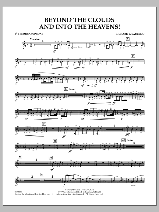 Richard L. Saucedo Beyond the Clouds and Into the Heavens! - Bb Tenor Saxophone sheet music notes and chords. Download Printable PDF.