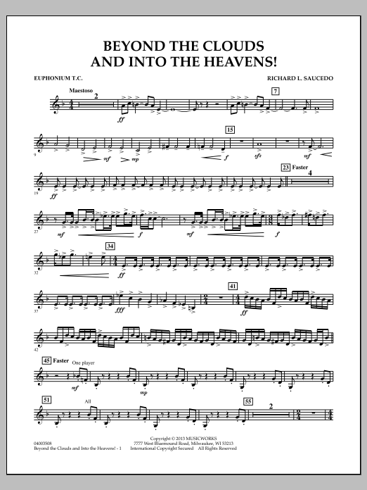 Richard L. Saucedo Beyond the Clouds and Into the Heavens! - Euphonium T.C. sheet music notes and chords. Download Printable PDF.