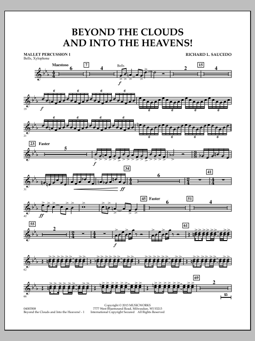 Richard L. Saucedo Beyond the Clouds and Into the Heavens! - Mallet Percussion 1 sheet music notes and chords. Download Printable PDF.