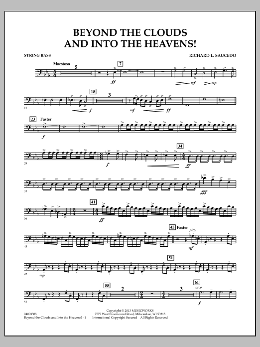 Richard L. Saucedo Beyond the Clouds and Into the Heavens! - String Bass sheet music notes and chords. Download Printable PDF.