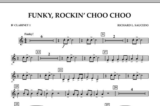 Richard L. Saucedo Funky, Rockin' Choo Choo - Bb Clarinet 1 sheet music notes and chords
