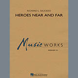 Download Richard L. Saucedo 'Heroes Near and Far - Eb Baritone Saxophone' Printable PDF 4-page score for Contest / arranged Concert Band SKU: 339857.