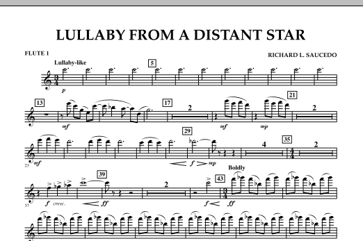 Richard L. Saucedo Lullaby From A Distant Star - Flute 1 sheet music notes and chords