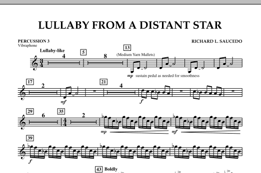 Richard L. Saucedo Lullaby From A Distant Star - Percussion 3 sheet music notes and chords