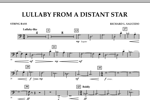 Richard L. Saucedo Lullaby From A Distant Star - String Bass sheet music notes and chords