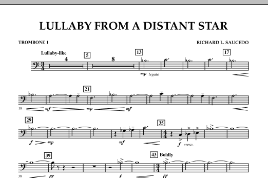 Richard L. Saucedo Lullaby From A Distant Star - Trombone 1 sheet music notes and chords. Download Printable PDF.