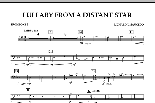 Richard L. Saucedo Lullaby From A Distant Star - Trombone 2 sheet music notes and chords